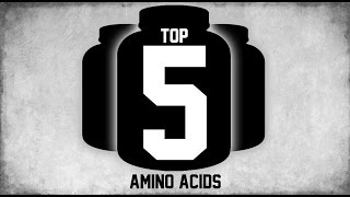 Top 5 Best Amino Acids Supplements 2016 First Half | MassiveJoes.com | Intra-Workout Acid
