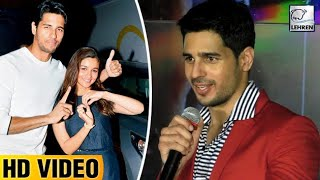 Sidharth Malhotra REACTS On His & Alia Bhatt