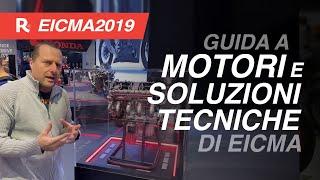 Eicma 2019, motori e soluzioni tecniche più interessanti sulle moto - Il punto di Stefano Cordara