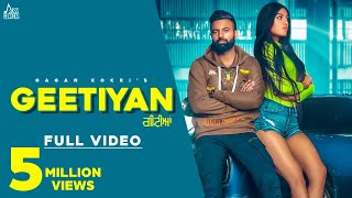 Geetiyan   (Full HD)   Gagan Kokri   Gold E Gill   New Punjabi Songs 2019   Jass Records