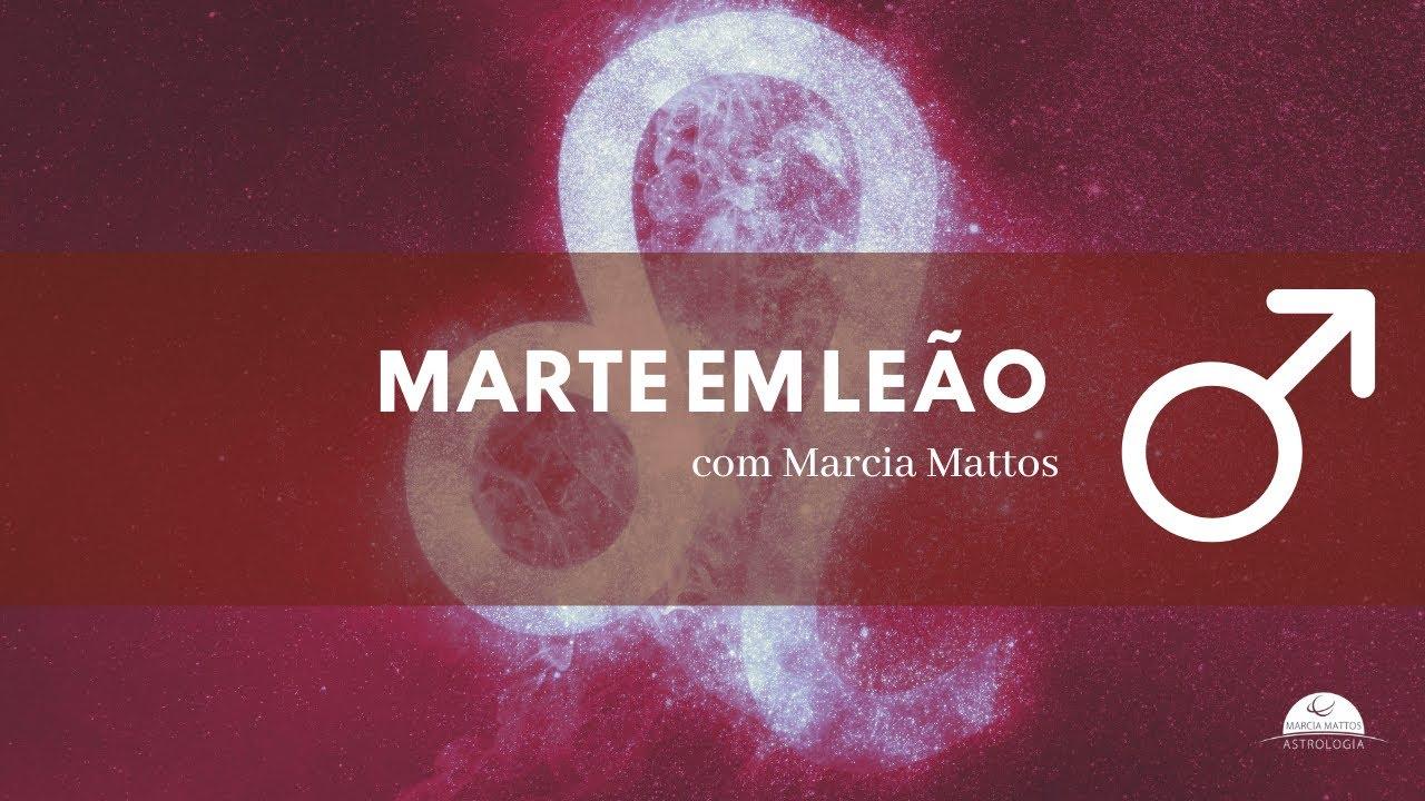 Marte em Leão por Marcia Mattos