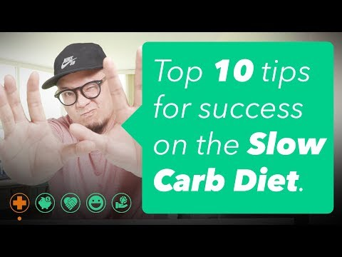 Top 10 Tips for the Slow Carb Diet