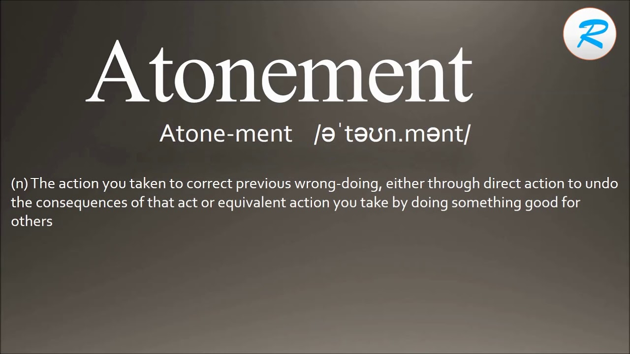 how to pronounce atonement | atonement definition | atonement