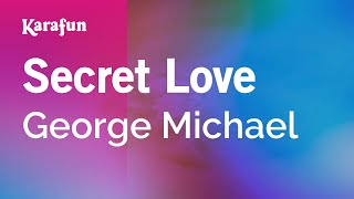 Karaoke Secret Love - George Michael *