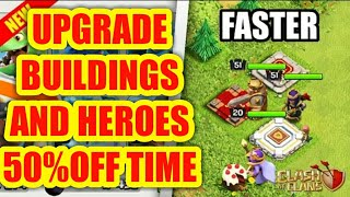HEROES UPGRADE TIME REDUCED || NOW UPGRADE BUILDINGS FASTER || CLASH OF CLANS || SACHIN GAMER