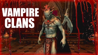 Skyrim - 5 Vampire Clans - Elder Scrolls Lore