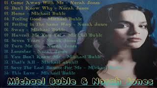 Norah Jones, Michael Buble Lagu Album Terbaik 2019 | Musik Jazz Terbaik