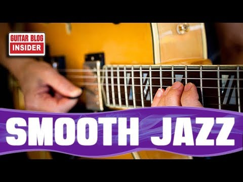 The Pure Tasty Melody of Smooth Jazz (GUITAR LESSON)