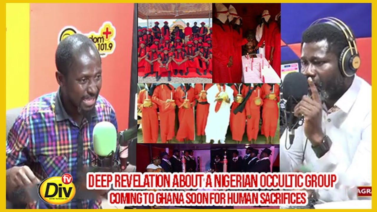 Download DEEP REVELATION ABOUT A NIGERIAN OCCULTIC GROUP COMING TO GHANA SOON FOR HUMAN SACRIFICES