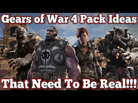 Gears of War 4 : Pack Ideas That Need To Be Real!!!