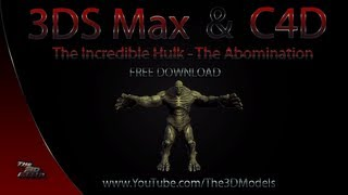 Cinema 4D/ 3DS Max | Incredible Hulk The Abomination Model Download