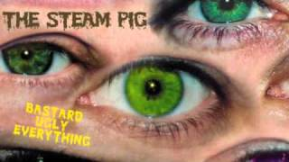 THE STEAM PIG - WAR OF THE SLUGS ( 2004 )