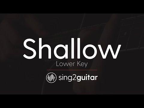 Shallow (Lower Key - Acoustic Guitar Karaoke) Lady Gaga & Bradley Cooper