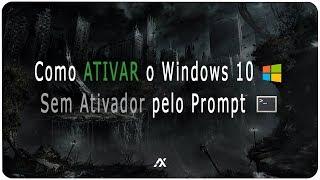 TUTORIAL | Como ATIVAR o Windows 10 (SEM ATIVADOR) pelo CMD