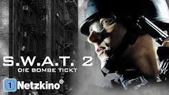 S.W.A.T 2 – Die Bombe tickt (ganze Actionfilme auf Deutsch anschauen in voller Länge, Film Deutsch)