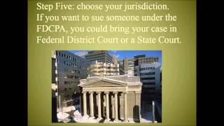 Eight Steps to Sue Debt Collectors for FDCPA or Other Violations