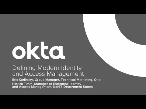 Okta Forum Chicago - Defining Modern Identity and Access Management