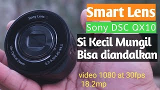 Review Sony DSC QX10 Smartlens   Indonesia