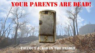 kid in the Fridge location and guide  ( your parents are dead/ sell billy option)| fallout 4