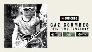 Gaz Coombes - This Time Tomorrow [The Kinks Cover] (Official Audio)