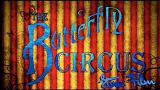 Цирк Баттерфляй (Butterfly Circus) - [Etvox Film]