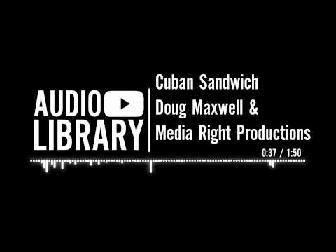 cuban-sandwich---doug-maxwell-&-media-right-productions