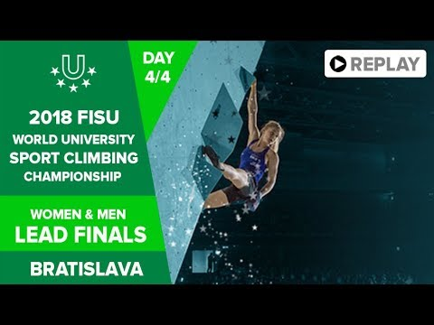 Sport Climbing - Lead Finals - FISU 2018 World University Championship - Bratislava - Day 4