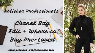 Chanel Bag Edit + Where To Buy Pre-Loved Chanel