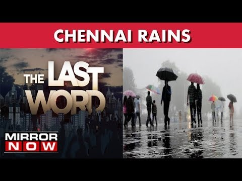 Chennai A State Of Misplaced Priorities? I The Last Word