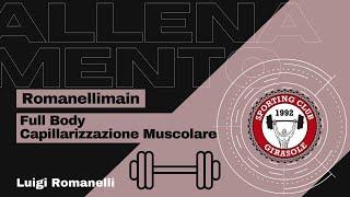 ALLENAMENTO n.2 - Capillarizzazione muscolare [ Luigi Romanelli ] Total Body
