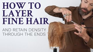 How to layer fine hair - tutorial for hairdressers