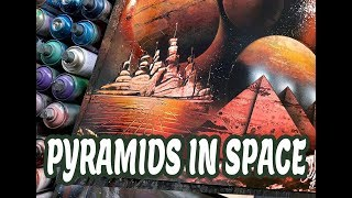 PYRAMIDS IN SPACE SPRAY PAINT ART by Spray Art Eden スプレーペイントアートエデン