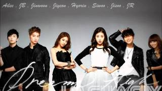 DREAM HIGH 2 : LOVE HIGH - AILEE , JB , JINWOON , JIYEON , HYORIN , SIWOO , JISOO , JR (lyric)
