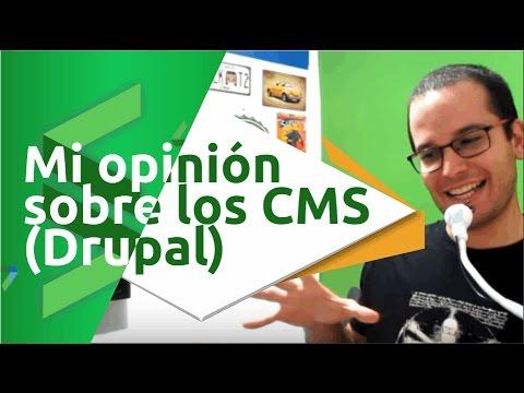 Mi opinion sobre los CMS (Drupal)