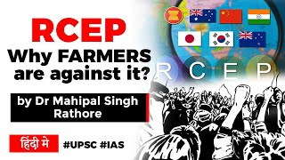 RCEP Trade Agreement, Why Indian Farmers are against Regional Comprehensive Economic Partnership?