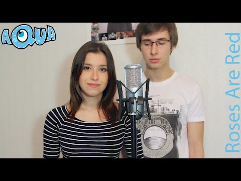Aqua - Roses Are Red ( Cover/ Кавер )