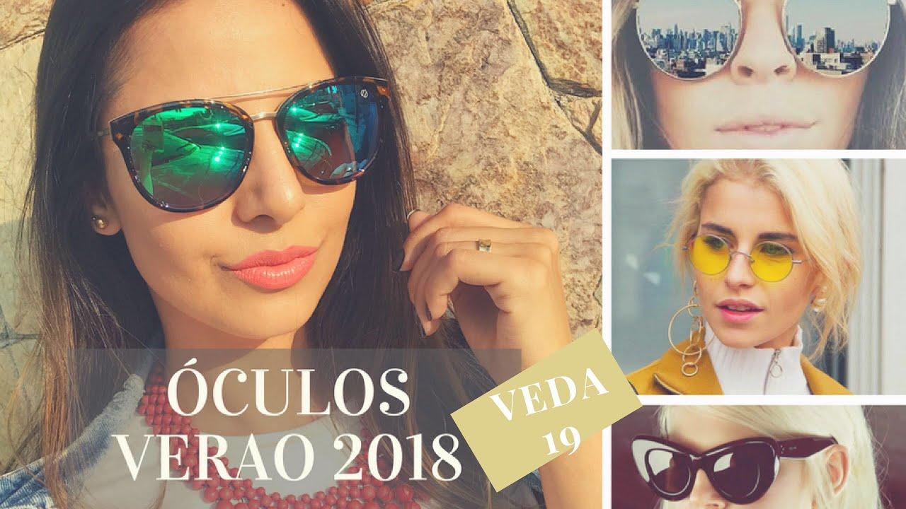 b0abf6a5ad341 veda19 - TENDÊNCIAS DE ÓCULOS - Verão 2018!!! - YouTube