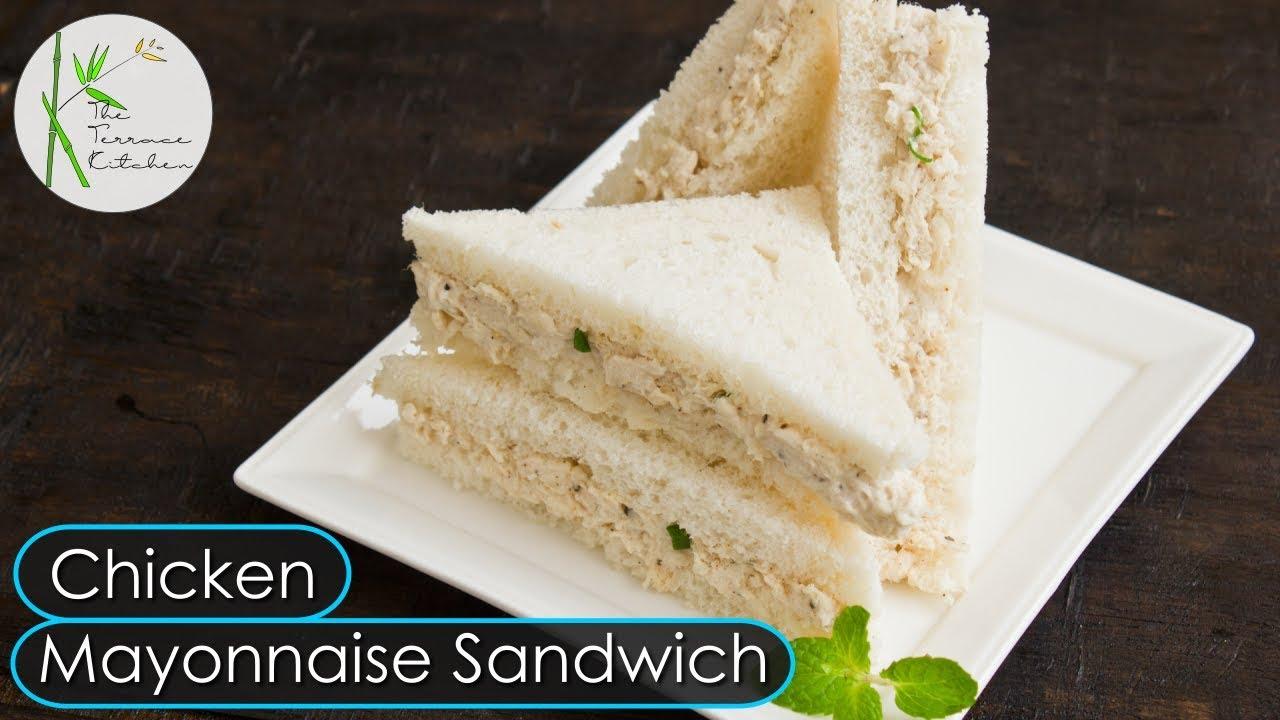 Chicken Mayonnaise Sandwich Cold Chicken Sandwich Recipe The Terrace Kitchen Youtube