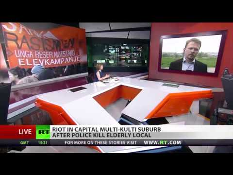 "Russia Today endorses ethnic fascism ""Multiculturalism failing Violent riots engulf Stockholm"""
