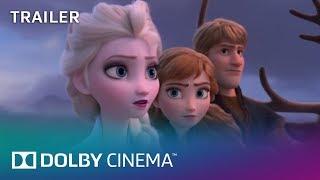 Frozen 2: Trailer | Dolby Cinema | Dolby