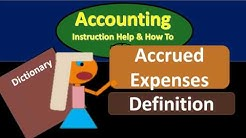 Accrued Expenses Definition - What are Accrued Expenses?