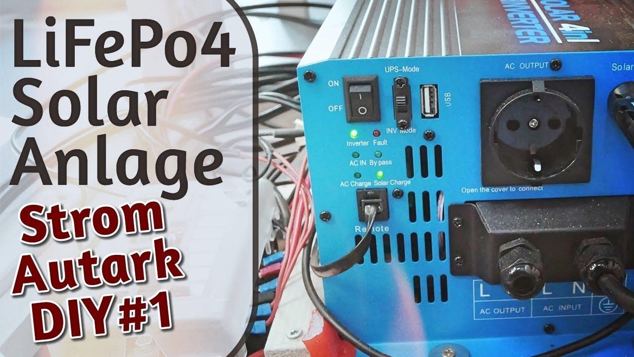 DIY: LiFePo8 Autarke Stromversorgung mit Solar & Wechselrichter für Camper  & Mobilheim