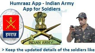 HUMRAAZ App _ भारतीय सेना ने जारी किया Mobile App  जानिए अपनी सारी जानकारी, Humraz app