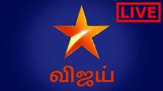 Star Vijay TV   Vijay TV Live   Vijay TV Tamil Live
