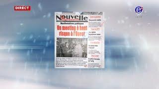 LA REVUE DES GRANDES UNES DU JEUDI 18 JUILLET 2019 - ÉQUINOXE TV