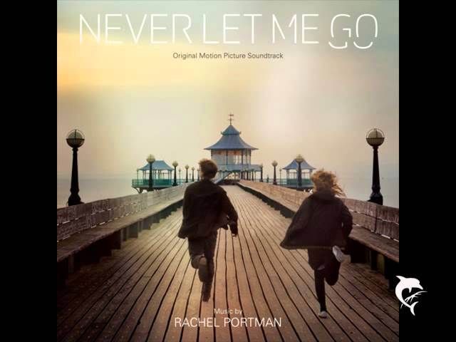 Never Let Me Go - Rachel Portman - We All Complete Travel Video