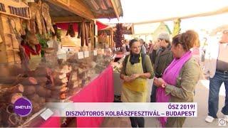 Ősz 2019! - Disznótoros kolbászfesztivál - Budapest