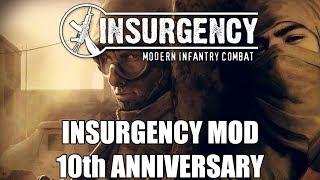 Insurgency Mod 10th Anniversary Celebration! (Part 1) - Insurgency Weekly Live Stream 10/26/17