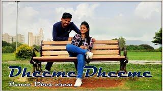 Dheeme Dheeme - Tony Kakkar | Dance Cover | Choreography | Avinash | Sneha | Dance Vibes Crew