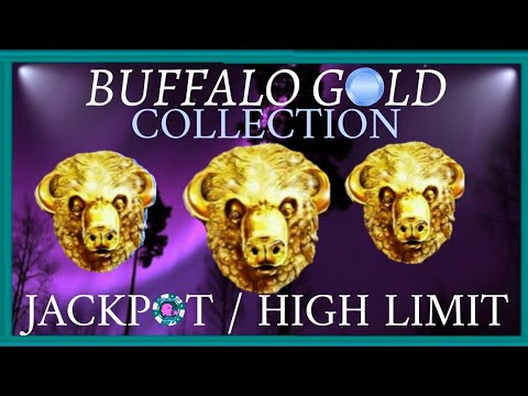 ALWAYS SURPRISE our beloved 'BUFFALO GOLD COLLECTION'/High Limit